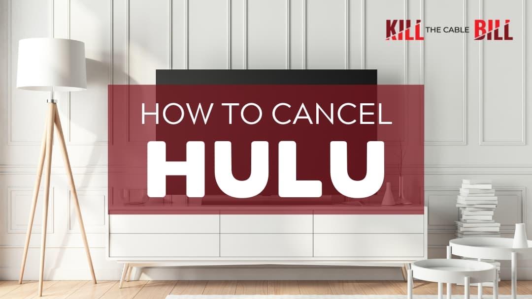 How to Cancel Hulu
