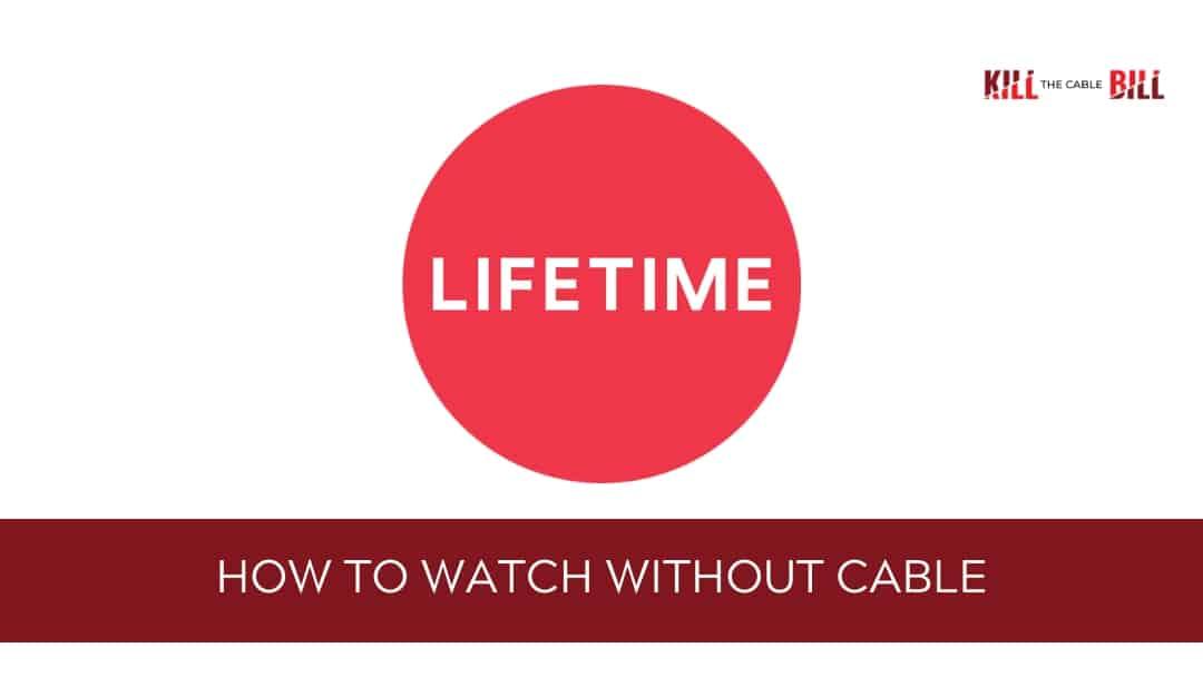 watch lifetime online