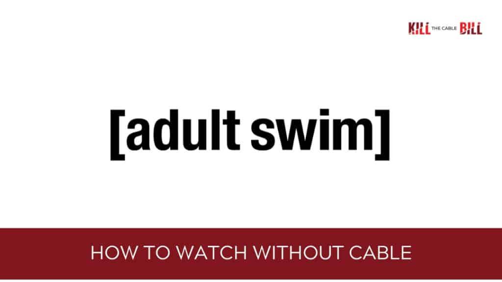 watch adult swim online